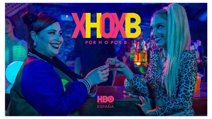 por H o por B estreno HBO España julio 2020